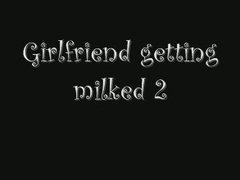 getting, fetish, milk, girlfriend